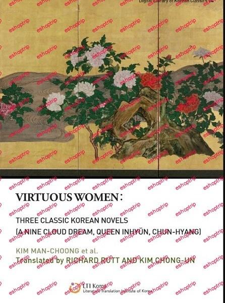 Virtuous Women Three Classic Korean Novels A nine cloud Dream Queen Inhyun Chun hyang