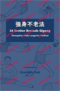 24 Section Brocade Qigong Strengthen Body Longevity Method