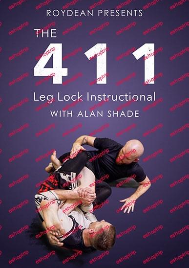 Alan Shade The 411 Leg Lock