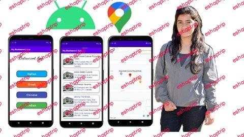 Android app development Restaurant AppGoogle Map apis