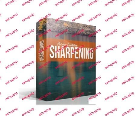 Blake Rudis Photoshop Foundations Sharpening
