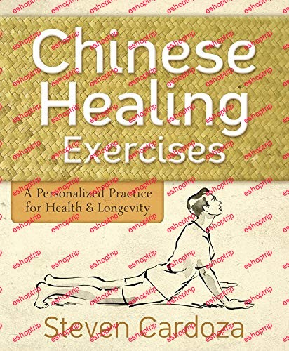 Chinese Healing Exercises A Personalized Practice for Health Longevity
