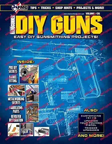 DIY GUNS Easy DIY Gunsmithing Projects