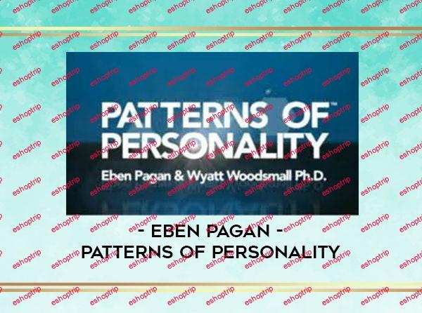 Eben Pagan Patterns of Personality 2012
