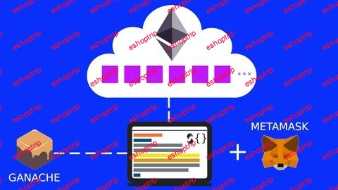 Ethereum and Solidity The Complete Guide for Developer updated 9 2021