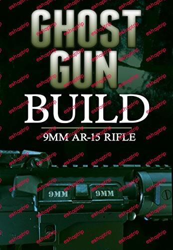 Ghost Gun Builder 9mm AR 15 Rifle