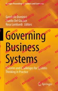Governing Business Systems Theories and Challenges for Systems Thinking in Practice