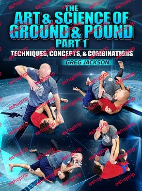 Greg Jackson The Art Science Of Ground And Pound Part 1 Basics