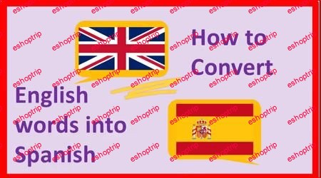 How to Convert English words into Spanish