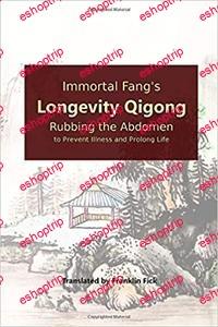 Immortal Fangs Longevity Qigong Rubbing the Abdomen to Prevent Illness and Prolong Life