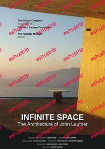 Infinite Space The Architecture of John Lautner 2008