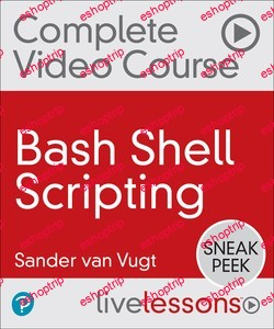 LiveLessons Bash Shell Scripting 2nd Edition