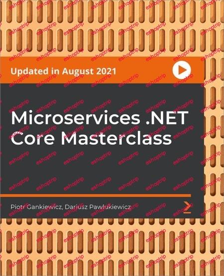 Microservices .NET Core Masterclass