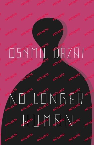 Osamu Dazai No Longer Human 8th Edition
