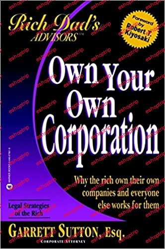 Rich Dads Advisors Own Your Own Corporation