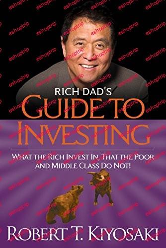 Robert Kiyosaki Rich Dads Guide to Investing