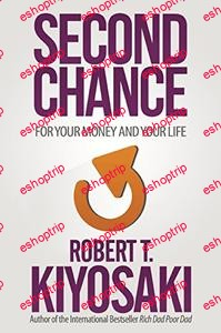 Second Chance for Your Money Your Life and Our World