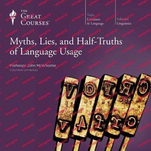 TTC Video Myths Lies and Half Truths of Language Usage