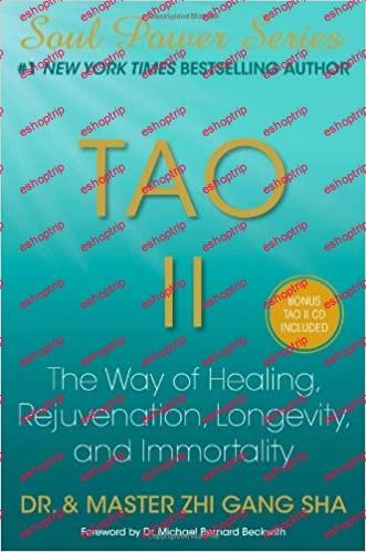 Tao II The Way of Healing Rejuvenation Longevity and Immortality