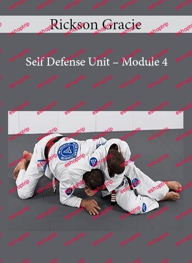 Rickson Gracie Self Defense Unit Module 4