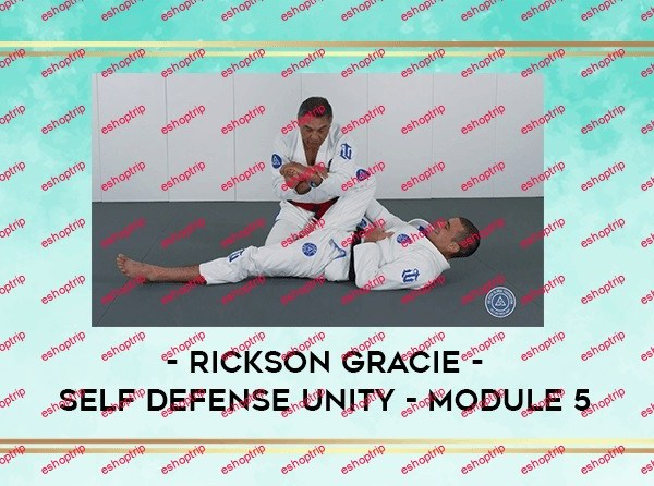 Rickson Gracie Self Defense Unit Module 5