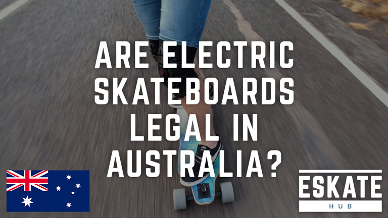 Are electric skateboards legal in Australia?