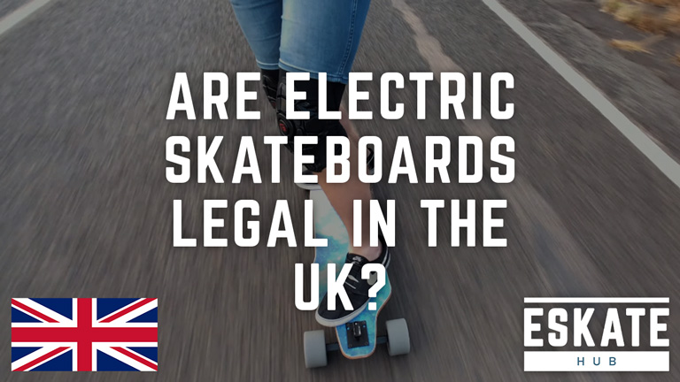 Are electric skateboards legal in the UK?