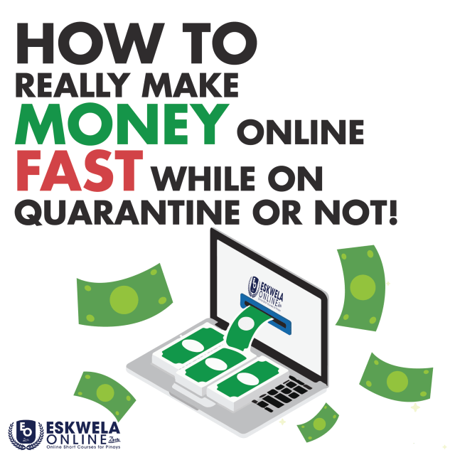 How To Really Make Money Online Fast While On Quarantine or Not!