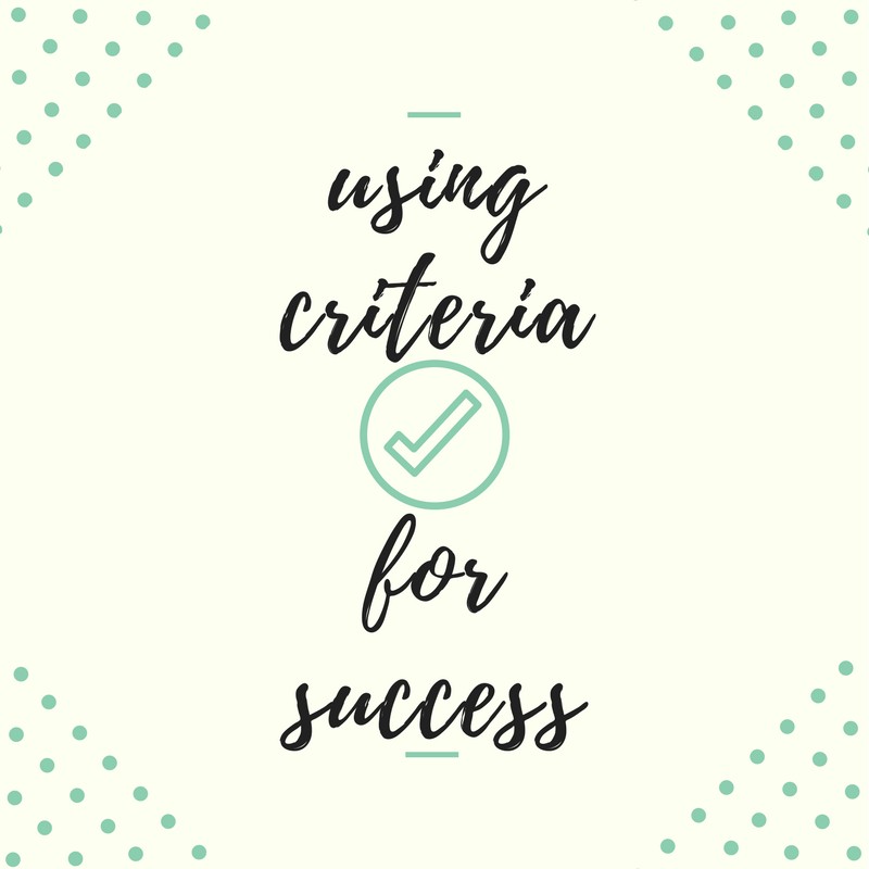 Using Criteria for Success in Your Classroom