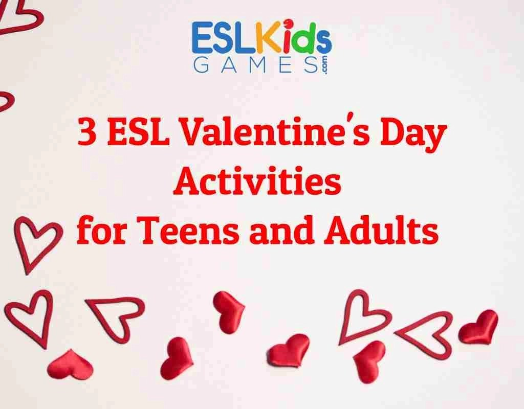 3 Esl Valentine S Day Activities