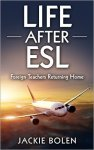 Life After ESL: Foreign Teachers Returning Home