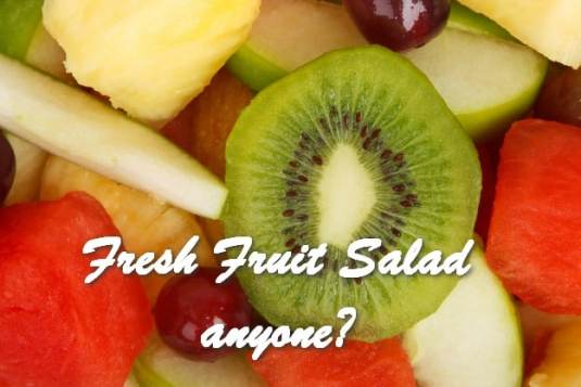 Fresh Fruit Salad anyone.jpg