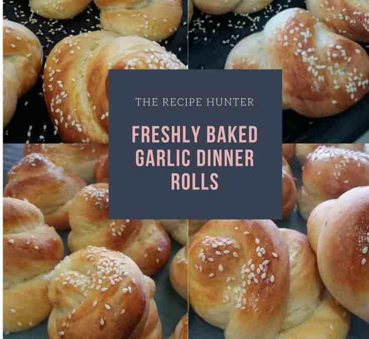 Feriel's Freshly Baked Garlic Dinner Rolls