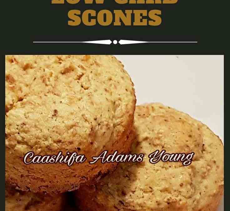 Caashifa's Low Carb Scones