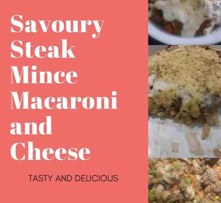Feriel's Savoury Steak Mince Macaroni and Cheese
