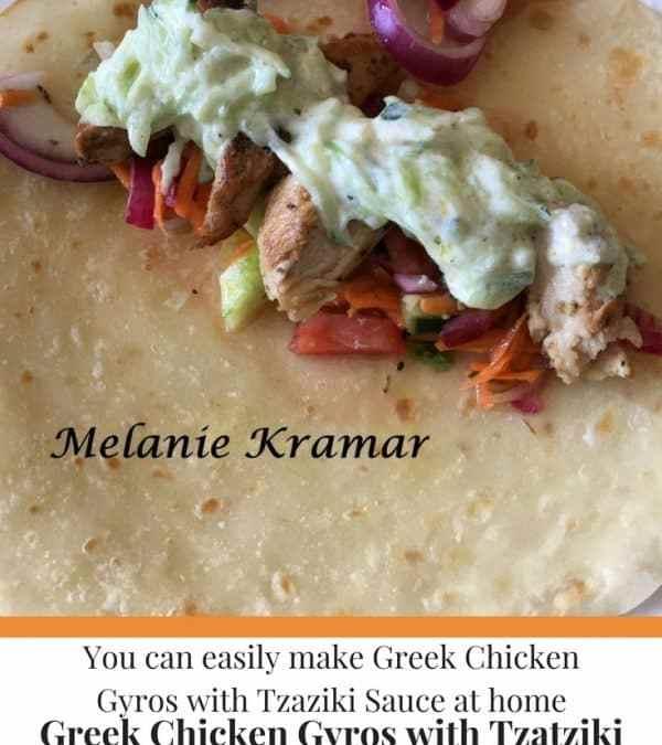 Melanie's Greek Chicken Gyros with Tzatziki