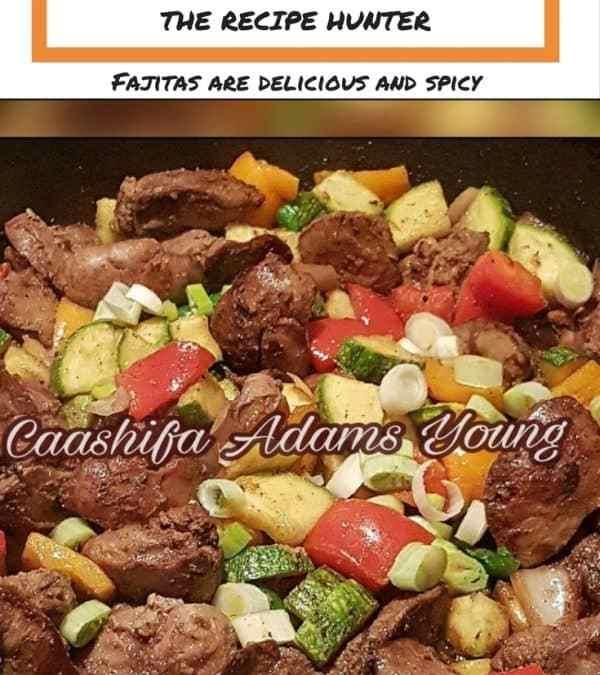 Caashifa's Fajita Chicken Livers
