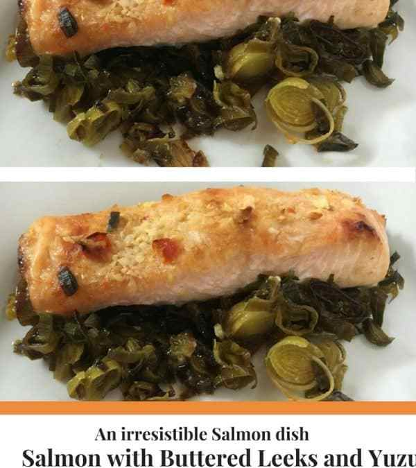 Salmon with Buttered Leeks and Yuzu Salad Dressing