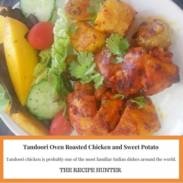 Tandoori Oven Roasted Chicken and Sweet Potato