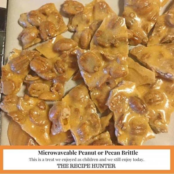 Microwaveable Peanut or Pecan Brittle