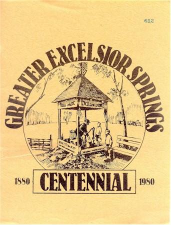 Greater Excelsior Springs Centennial 1880-1980