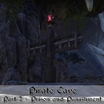 Pirate Cave Part 2 – Prison and Punishment [EU]