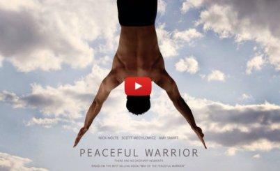 Peaceful Warrior, O caminho do Guerreiro Pacífico, Poder Além da Vida, El Guerrero Pacifico, Filmes inspiracionais