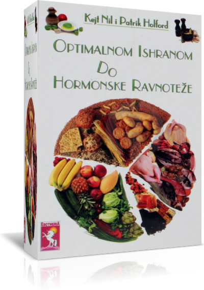 OPTIMALNOM ISHRANOM DO HORMONSKE RAVNOTEŽE