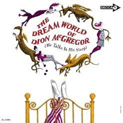 "Album, ""The Dream World of Dion McGregor"""