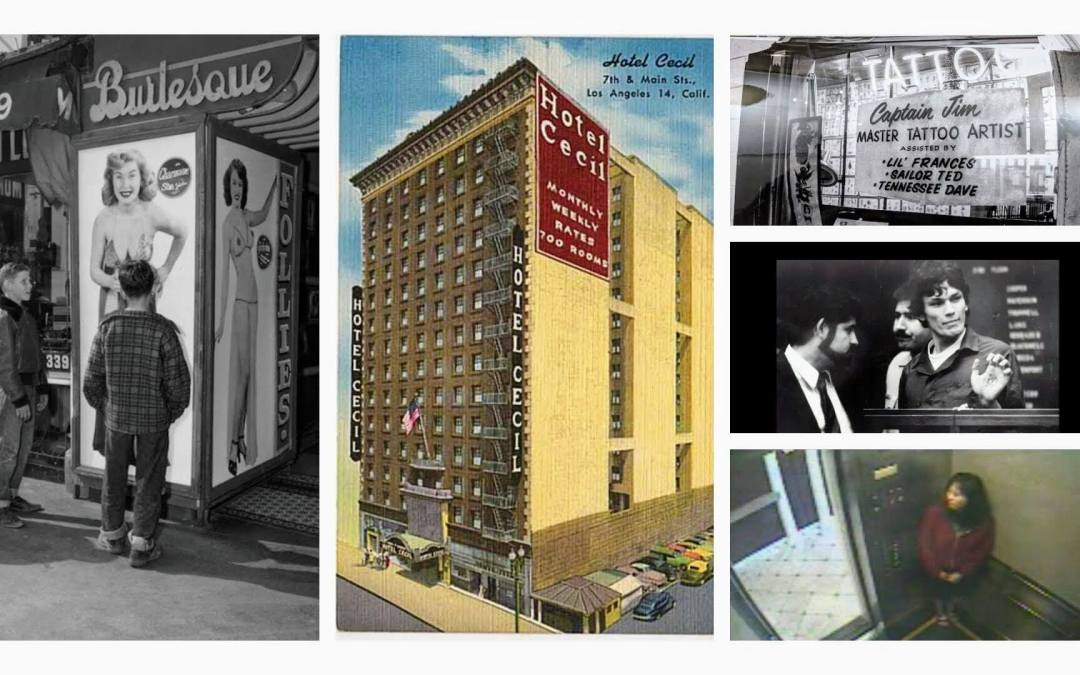 In The Shadow of the Hotel Cecil: A Main Street Time Travel webinar