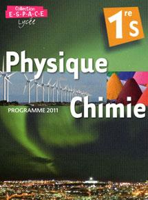 Livre Physique Chimie Premiere S : livre, physique, chimie, premiere, ESPACE, Physique, Chimie, Lycée, Première, Ressources, Gratuites, Télécharger