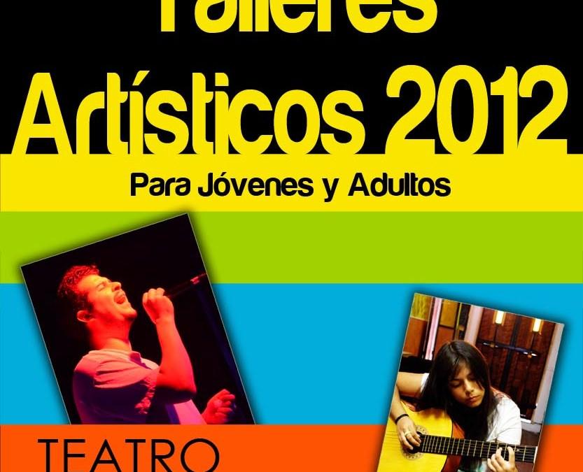 Comienzo de Talleres Artísticos 2012 – Teatro – Guitarra – Fotografía – Canto