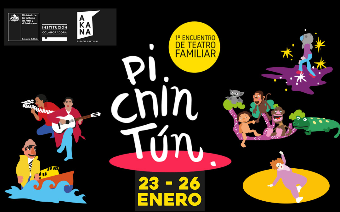 """1º Encuentro de Teatro Familiar """"Pichintún"""""""