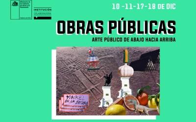 """Estreno Artes Visuales """"Obras públicas, de abajo hacia arriba"""""""